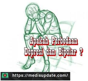 Perbedaan Depresi dan Gangguan Bipolar