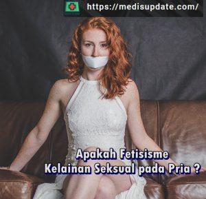Apa itu Fetisisme