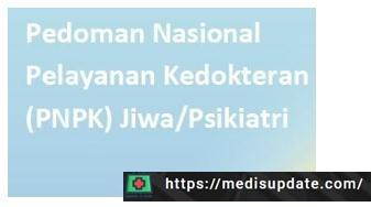 Pedoman Nasional Pelayanan Kedokteran Jiwa