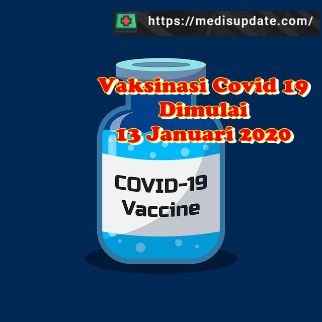 KaaKapan Vaksinasi covid 19 Dimulai ? benar 13 Januari 2020 ? dan Siapa Prioritas ?pan dimulai vaksin covid 19