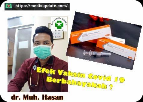 Efek Vaksin Covid dari dr Muh Hasan