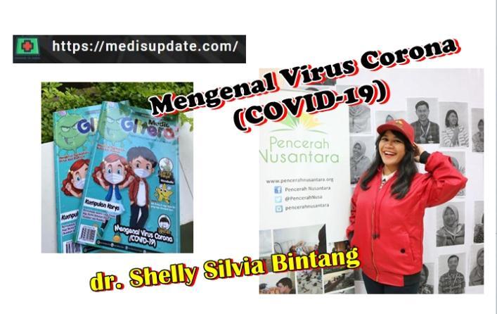 Mengenal Virus Corona COVID-19 Oleh dr. Shelly Silvia Bintang