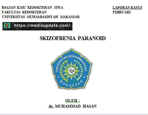 Laporan Kasus Skizofrenia paranoid