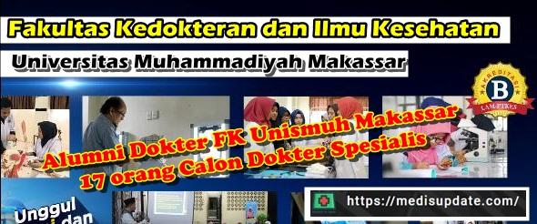 Calon Dokter Spesialis Alumni dari FK Unismuh Makassar