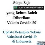 News Update = Yang Belum Boleh Menerima Vaksin Covid !!